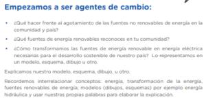 ¿Cómo transformamos las fuentes de energía renovable en energía eléctrica necesarias para el desarrollo sostenible de nuestro país? Lo representamos en un modelo, esquema, dibujo u otro. Explicamos nuestro modelo, esquema, dibujo, u otro.