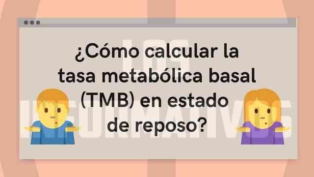 ¿Cómo calcular la tasa metabólica basal en estado de reposo?